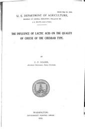 The Influence of Lactic Acid on the Quality of Cheese of the Cheddar Type