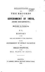 SELECTIONS FROM THE RECORDS OF THE GOVERNMENT OF INDIA   HOME DEPARTMENT   PUBLISHED BY AUTHORITY  NO  V   PDF