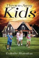 The Thrown Away Kids PDF