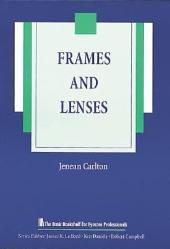 Frames and Lenses