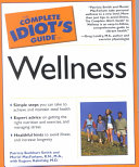 The Complete Idiot s Guide to Wellness PDF