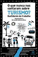 O que nunca nos contaram sobre Turismo  PDF