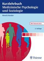Kurzlehrbuch Medizinische Psychologie und Soziologie PDF