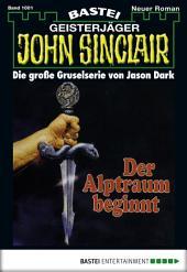 John Sinclair - Folge 1001: Der Alptraum beginnt (2. Teil)