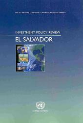 Investment Policy Review: El Salvador
