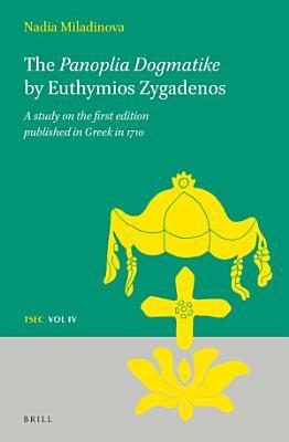 The Panoplia Dogmatike by Euthymios Zygadenos PDF