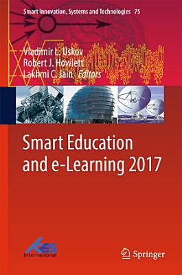 Smart Education and e Learning 2017 PDF