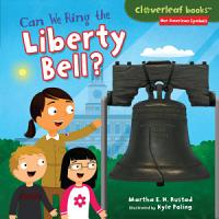 Can We Ring the Liberty Bell  PDF