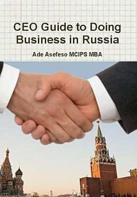 CEO Guide to Doing Business in Russia PDF
