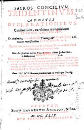 Sacros Concilium Tridentinum: additis declarationibus cardinalium