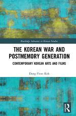 The Korean War and Postmemory Generation