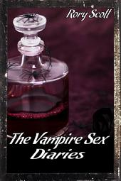 The Vampire Sex Diaries - A Vampire Erotica Bundle