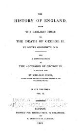 The History of England, from the Earliest Times to the Death of George II: Volume 1