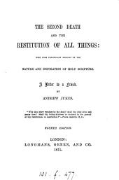 The second death and the restitution of all things, a letter, by M.A.