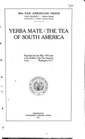 Yerba Mate: the Tea of South America ...