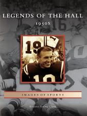 Legends of the Hall: 1950s