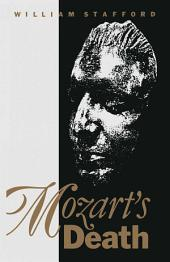 Mozart's Death: A Corrective Survey of the Legends