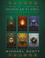 The Secrets of the Immortal Nicholas Flamel Complete Collection  Books 1 6  PDF