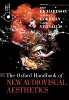 The Oxford Handbook of New Audiovisual Aesthetics PDF