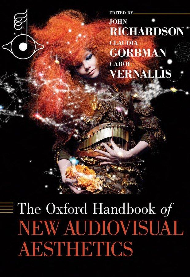 The Oxford Handbook of New Audiovisual Aesthetics