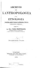 Archivio per l'antropologia e la etnologia: Volumi 17-18