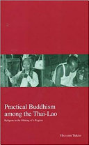 Practical Buddhism among the Thai Lao