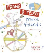 Frank and Teddy Make Friends