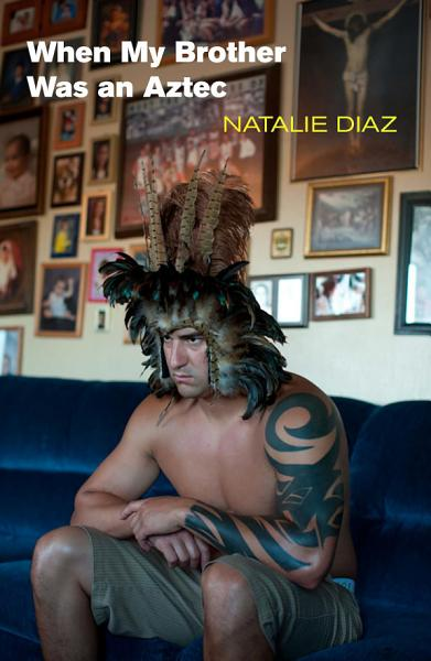 Download When My Brother Was an Aztec Book