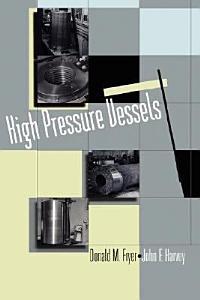 High Pressure Vessels Book