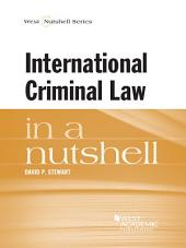 International Criminal Law in a Nutshell