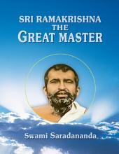 Sri Ramakrishna - The Great Master