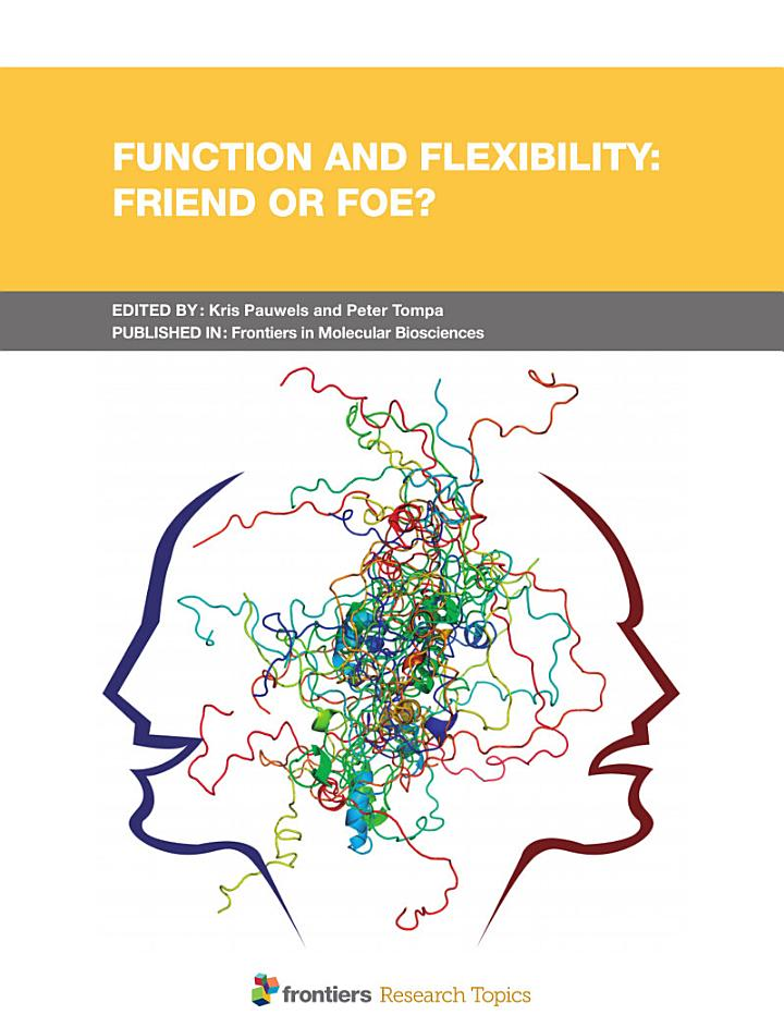 Function and Flexibility: Friend or Foe?