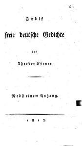 Zwölf freie deutsche Gedichte: nebst einem Anhang