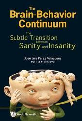 The Brain Behavior Continuum Book PDF