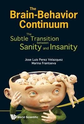 The Brain behavior Continuum