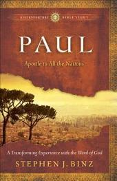 Paul (Ancient-Future Bible Study: Experience Scripture through Lectio Divina): Apostle to All the Nations