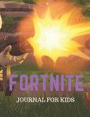 Fortnite Journal for Kids