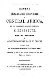 Recent Remarkable Discoveries in Central Africa
