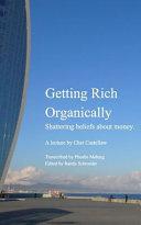 Getting Rich Organically