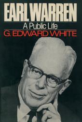 Earl Warren: A Public Life
