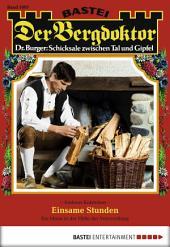 Der Bergdoktor - Folge 1697: Einsame Stunden