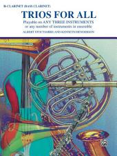 Trios for All: B-flat Clarinet or Bass Clarinet Part