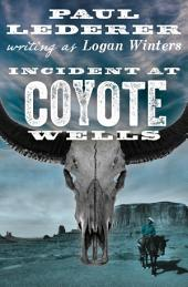Incident at Coyote Wells