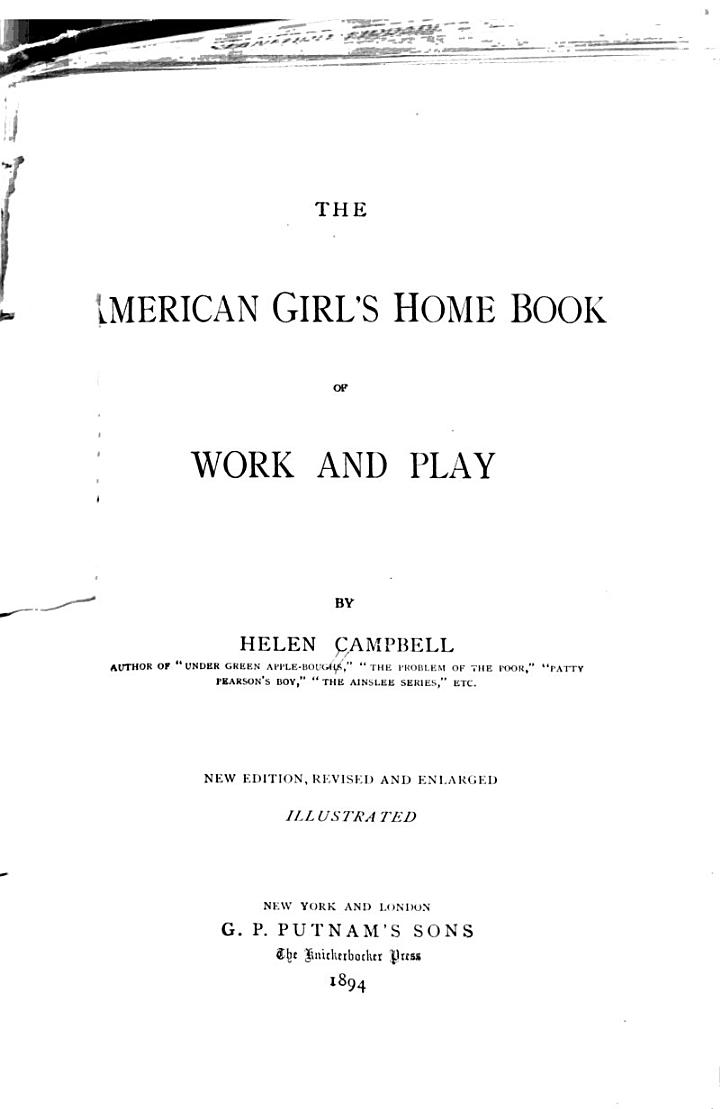 The American Girl's Home Book of Work and Play