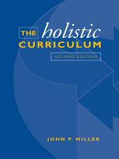 The Holistic Curriculum: Second Edition