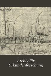 Archiv für Urkundenforschung: Band 1