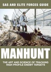 Manhunt: The Art and Science of Tracking High Profile Military Targets