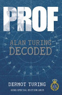 Prof! Alan Turing Decoded Special Edition for GCHQ