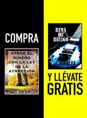 Compra ATRAE EL DINERO CON LA LEY DE LA ATRACCIÓN y llévate gratis RIMA DE RIESGO