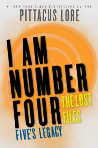 I Am Number Four  The Lost Files  Five s Legacy Book